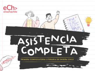 Convocatoria literaria Asistencia Completa: La educación desde la mirada de los estudiantes